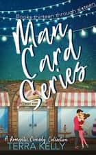 Man Card Series: A Romantic Comedy Books 13-16 ebook by