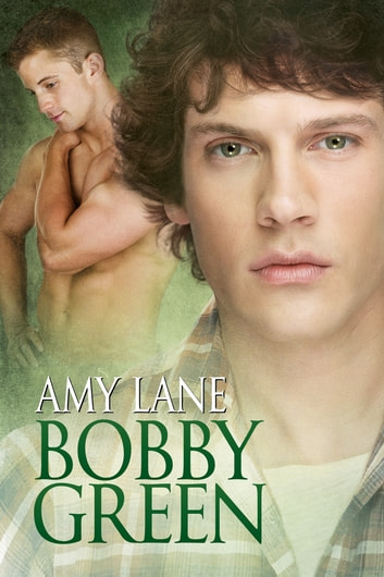 Bobby Green ebook by Amy Lane