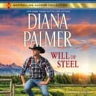 Will of Steel audiobook by Diana Palmer