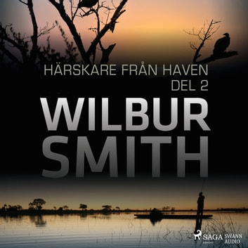 Härskare från haven del 2 audiobook by Wilbur Smith