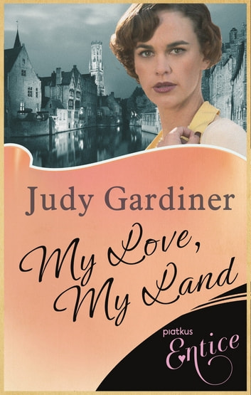 My Love, My Land ebook by Judy Gardiner