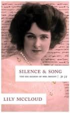 Silence & Song ebook by Lily McCloud