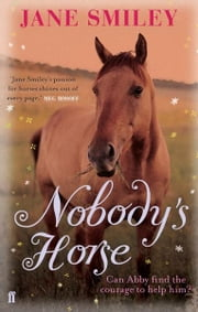 Nobody's Horse ebook by Jane Smiley
