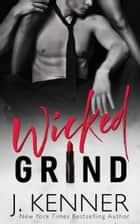 Wicked Grind ebook by