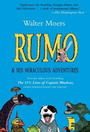 Rumo: And His Miraculous Adventures ebook by Walter Moers