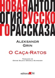 O caça-ratos ebook by Aleksandr Grin, Denise Sales, Graziela Schneider