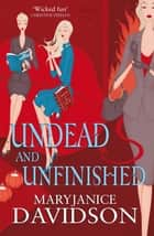 Undead And Unfinished - Number 9 in series ebook by MaryJanice Davidson