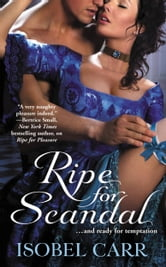 Ripe for Scandal ebook by Isobel Carr