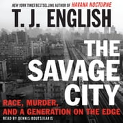 T j english ebook and audiobook search results rakuten kobo the savage city audiobook by t j english fandeluxe Ebook collections