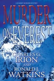 Murder on Everest ebook by Charles G. Irion,Ronald J. Watkins