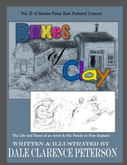 Boxes of Clay ebook by Dale Peterson