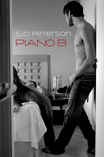Piano B ebook by SJD Peterson