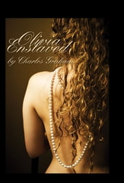 Olivia Enslaved ebook by Charles Graham