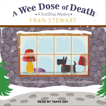 A Wee Dose of Death audiobook by Fran Stewart