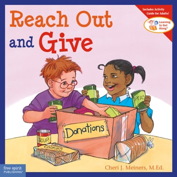 Reach Out and Give ebook by Cheri J. Meiners, M.Ed.