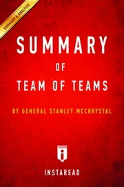 Summary of Team of Teams - by General Stanley McChrystal | Includes Analysis ebook by Kobo.Web.Store.Products.Fields.ContributorFieldViewModel