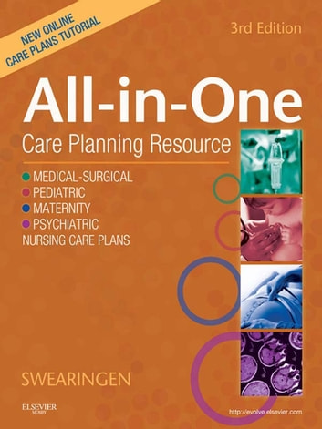 All-In-One Care Planning Resource - E-Book ebook by Pamela L. Swearingen