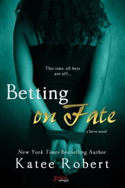 Betting on Fate ebook by Katee Robert