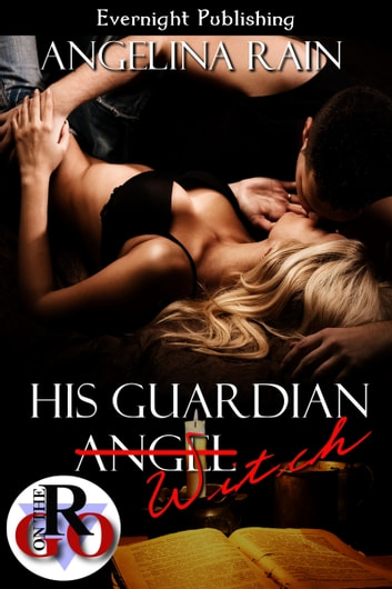 His Guardian Witch ebook by Angelina Rain