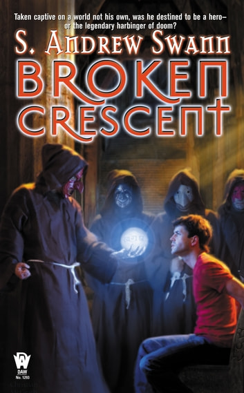 Broken Crescent eBook by S. Andrew Swann