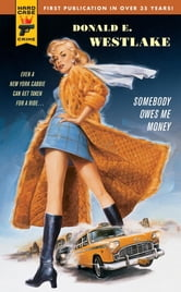 Somebody Owes Me Money ebook by Donald E. Westlake