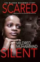 Scared Silent ebook by Mildred Muhammad