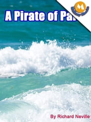 A Pirate of Parts by Richard neville ebook by Richard neville