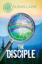 The Disciple ebook by Susan Laine