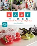 Baby Times ebook by Abbey Lane Quilts