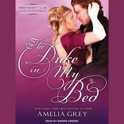 The Duke in My Bed audiobook by Amelia Grey