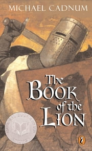 The Book of the Lion ebook by Michael Cadnum