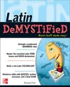 Latin Demystified - A Self Teaching Guide ebook by Richard Prior