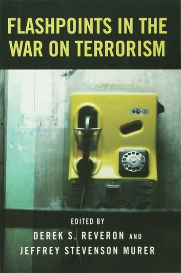 Flashpoints in the War on Terrorism ebook by Derek S. Reveron,Jeffrey Stevenson Murer