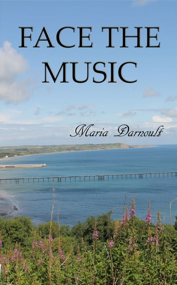 Face The Music ebook by Maria Darnoult