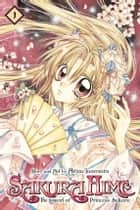 Sakura Hime: The Legend of Princess Sakura, Vol. 1 eBook by Arina Tanemura