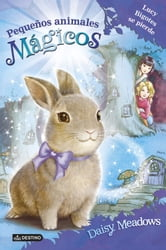 Lucy Bigotes se pierde - Pequeños animales mágicos 1 ebook by Daisy Meadows