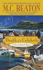 Death of a Celebrity ebook by M. C. Beaton