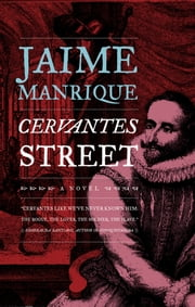 Cervantes Street ebook by Jaime Manrique