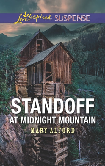 Standoff At Midnight Mountain ebook by Mary Alford
