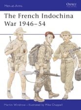 The French Indochina War 1946?54 ebook by Martin Windrow