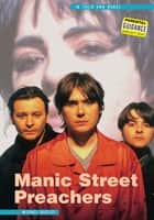 Manic Street Preachers: In Their Own Words ebook by Michael Heatley