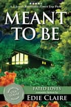 Meant To Be eBook par Edie Claire