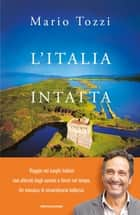 L'Italia intatta ebook by Mario Tozzi