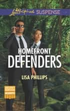 Homefront Defenders ebook by Lisa Phillips