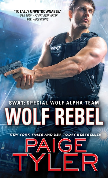 Wolf Rebel ebook by Paige Tyler