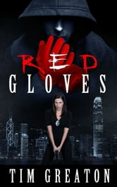 Red Gloves ebook by Tim Greaton