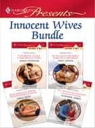 Innocent Wives Bundle - An Anthology ebook by Sarah Morgan, Abby Green, Annie West,...