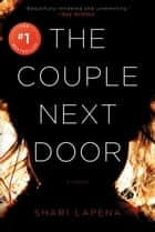 The Couple Next Door ebook by Shari Lapena