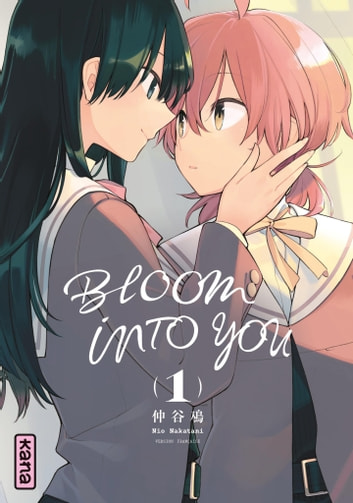 Bloom into you - Tome 1 ebook by Nio Nakatani