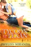 The Tycoon and the Texan